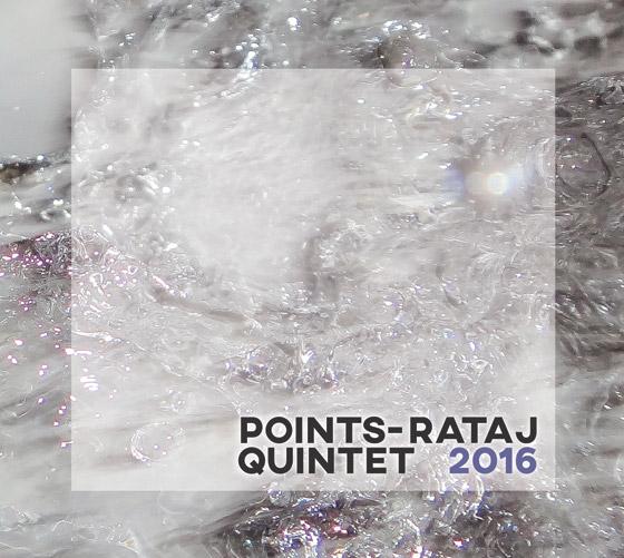 Points Rataj Quintet 2016 Torok Soukup Liska Hobzek new fusion contemporary jazz live electronics 100promotion