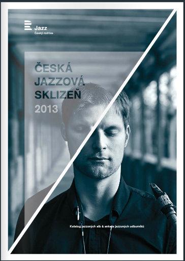 Soukup Ceska Jazzova Sklizen 2013 / Best Czech Jazz Albums 2013