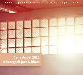 Light Year   Inner Spaces & David Dorůžka   Cena Anděl 2012 v kategorii jazz & blues