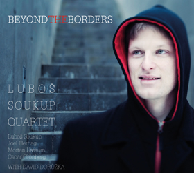 Beyond the Borders by Lubos Soukup Quartet